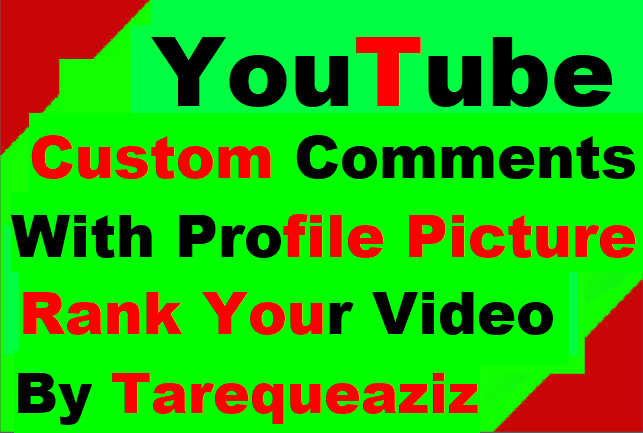 YouTube Video Promotion Custom Comments With Profile Pic