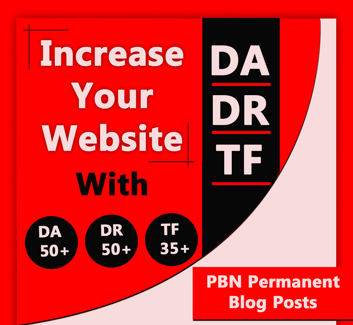 Increase Your Website DA DR TF With 15 DA 50+ DR 50+ TF 35+ PBN Posts