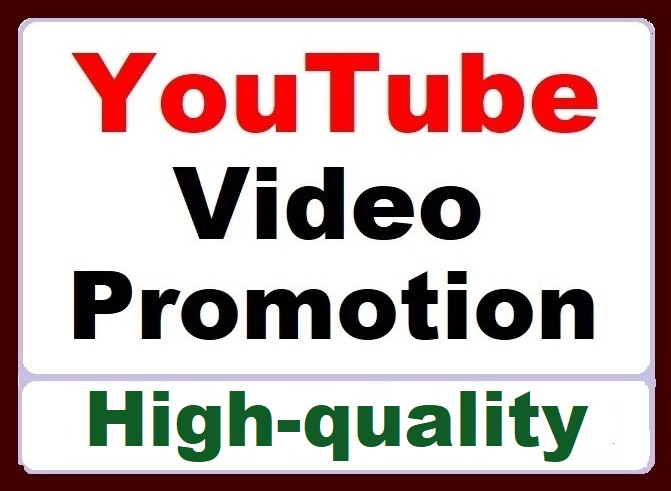 YouTube Video Promotion and Other Services High quality