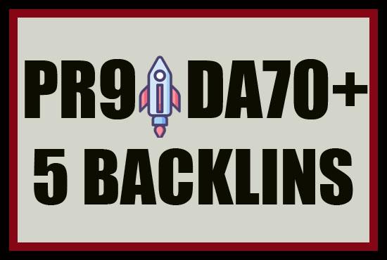 I Will make 5 HQ PR9 and DA70+ Backlinks Fast