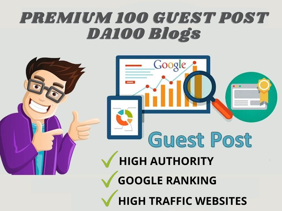 Make Premium 100 Guest post on DA100 websites Plus EDU links