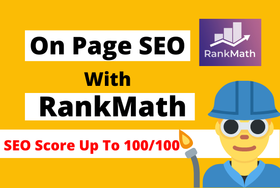 I will do onpage SEO with rankmath plugin for google first page ranking