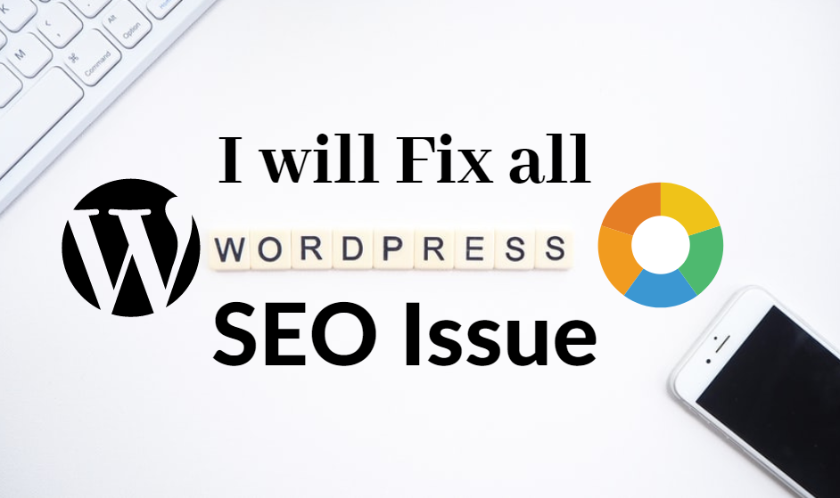I will fix all wordpress website seo issues