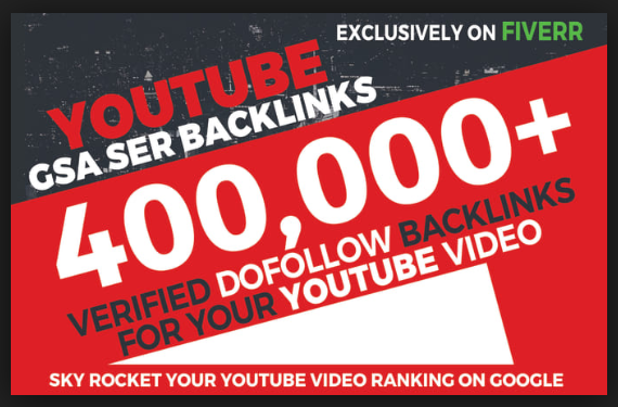 400,000 GSA ser Backlink Ranking your YOUTUBE VIDEOS