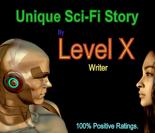 Unique Sci Fi Story By Level X Writer