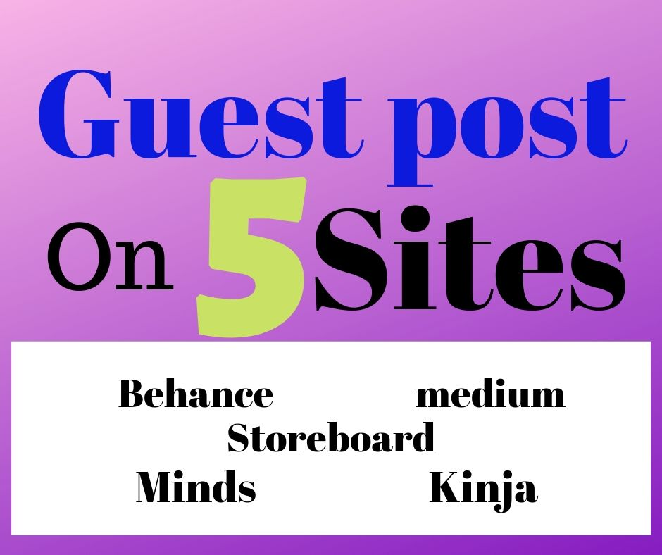 EFFECTIVE Write and publish guest post on 5 sites