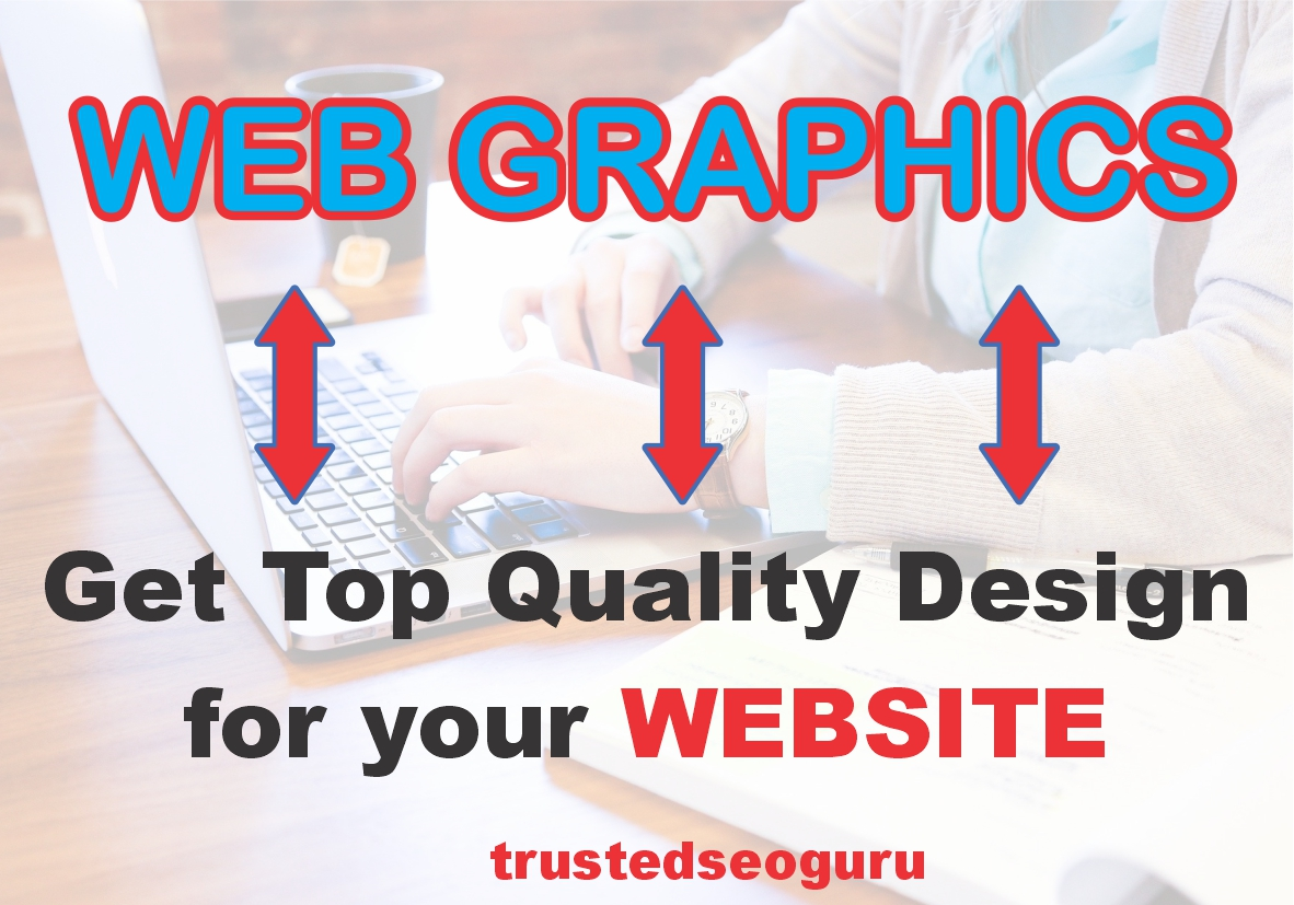 Design GRAPHICS for your website and other purposes - HIGH QUALITY