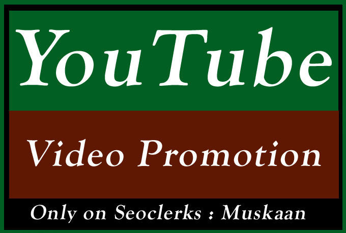 Best Quality YouTube Video Promotion and seo marketing