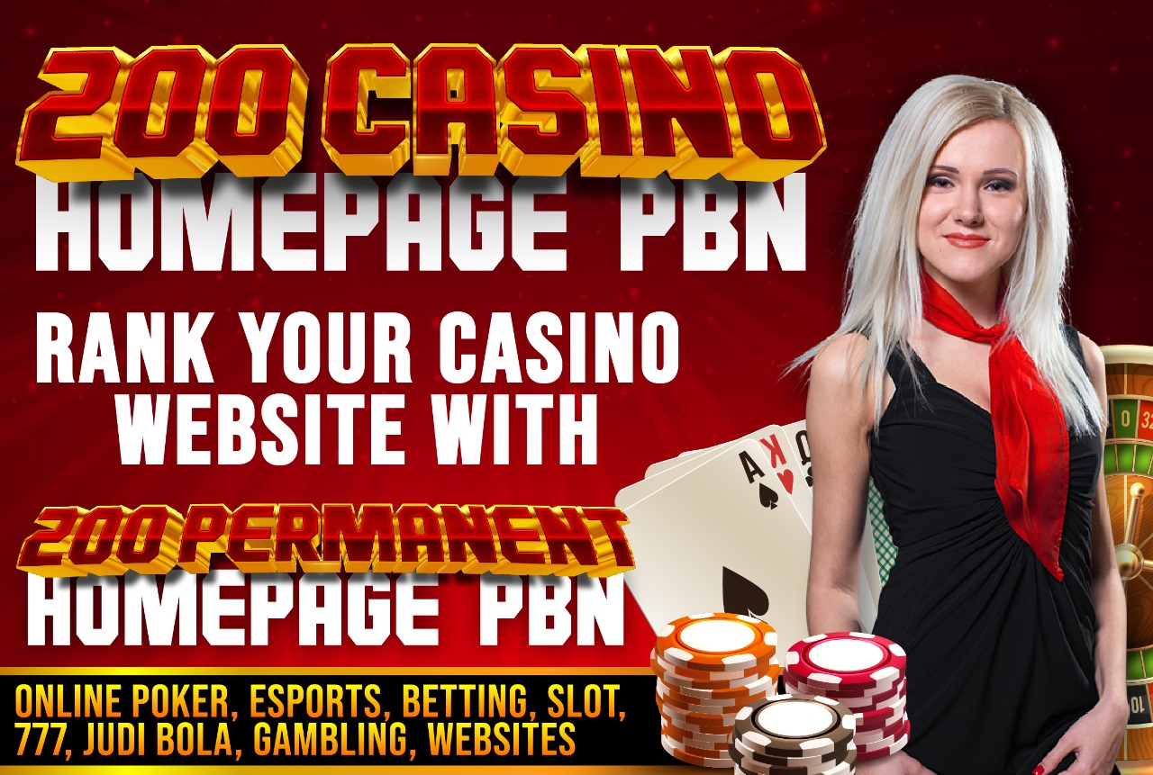 Build 200 CASINO PBN's With High DA/PA Permanent Homepage Backlink Guaranteed Boost your Site