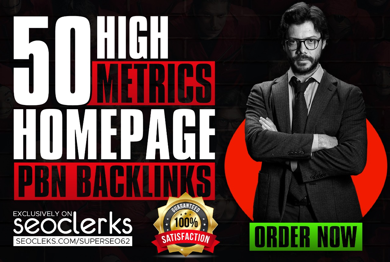 Best 50 Powerfull Hompage PBNs Post With DA/PA 50-70 Permanent Backlinks Guranteed Ranking