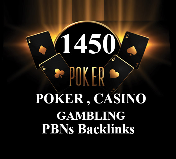 1450 Pbns backlinks Casino,  Gambling,  Poker,  Judi Related - Manual work
