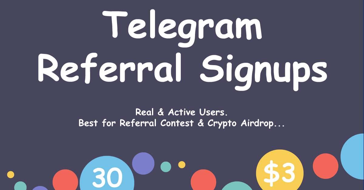 Buy 30 Telegram Referral Signups