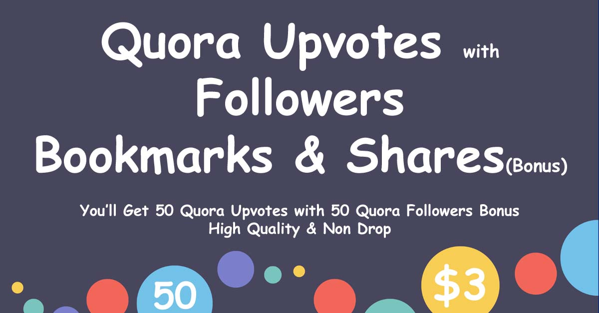 Buy 50 Quora Upvotes and Follows