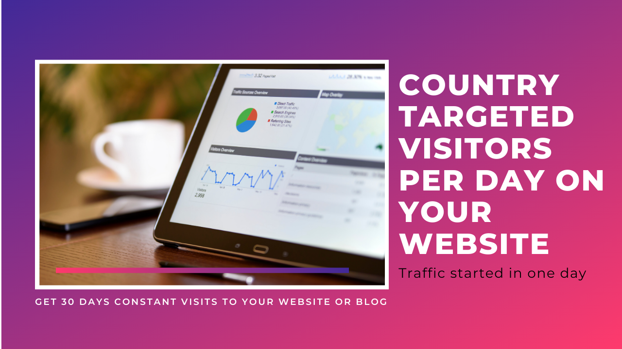 Country Targeted 500+ Visitors per day on your Website or Blog From Search Engine
