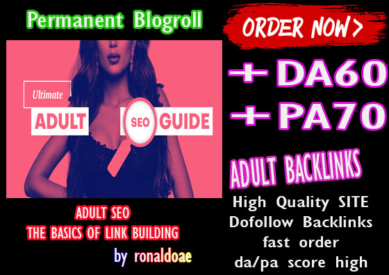VIRALL give you DA60x50 site adult blogroll permanent