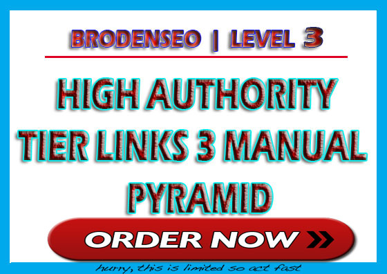 Broden Google 1st Page Pusher - High Authority Manual 3 Tier Link Pyramid