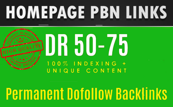 Get DR 51 to 74 pbn homepage backlinks. High quality