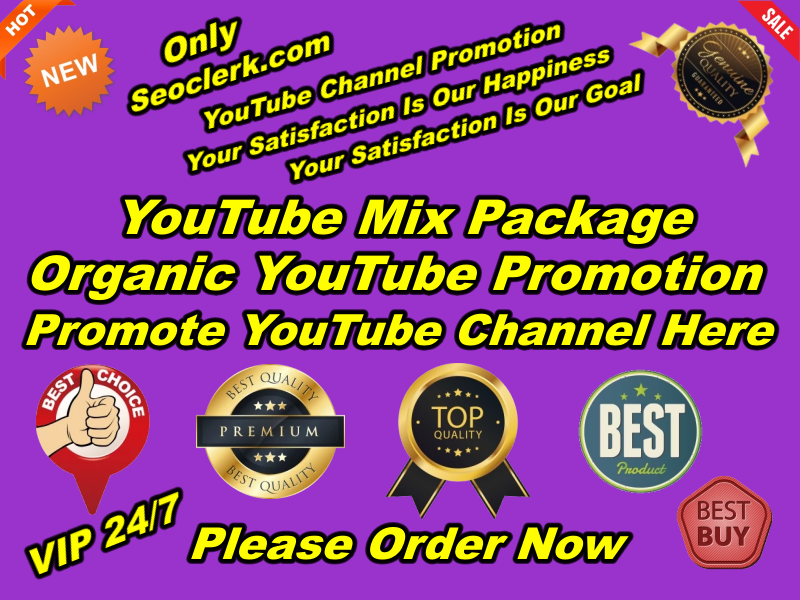 Exclusive Natural YouTube Promotion High Quality