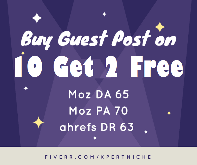 Bumper Offer on 2021 Buy to Get 2 free - Write and Publish 10 High Guest Posts Limited Time