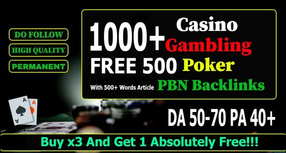 You Will Get 100 Unique Domain Casino/Gambling/Slot/Betting high PA DA PBN backlinks