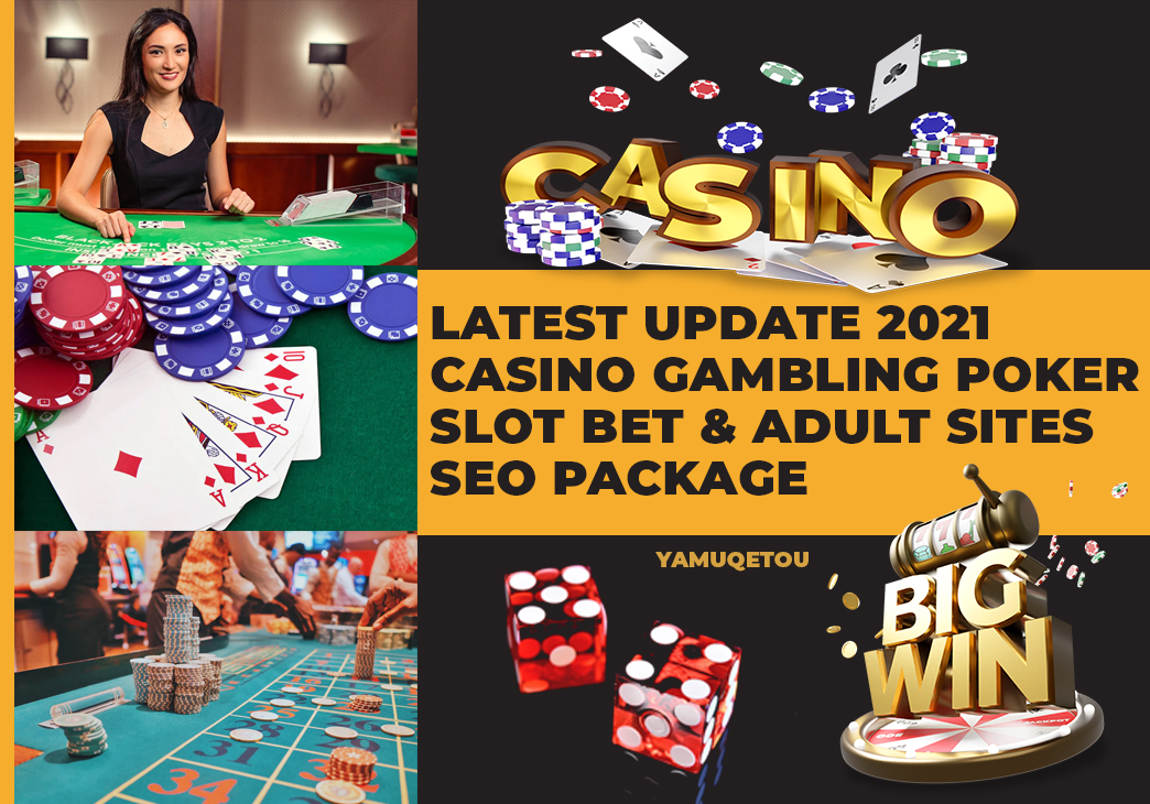 LATEST UPDATE 2021 Casino Gambling Poker Slot Betting And Adult Sites 1200 SEO Backlinks Package