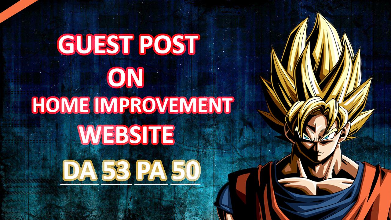 I will Publish Home Improvement Guest Post DA 53