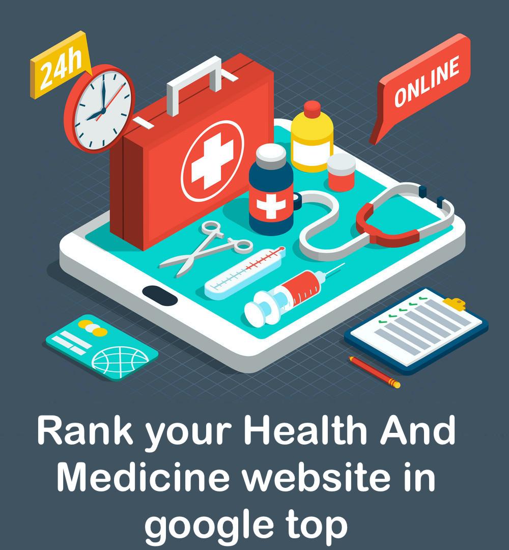 Rank your Health And Medicine website in google top