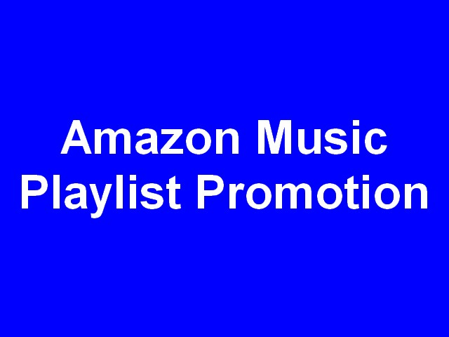 Amazon music promotion - Your Track Playing 24/7