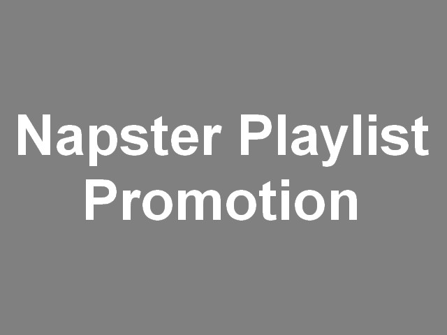 Napster music promotion - Your track playing 24/7