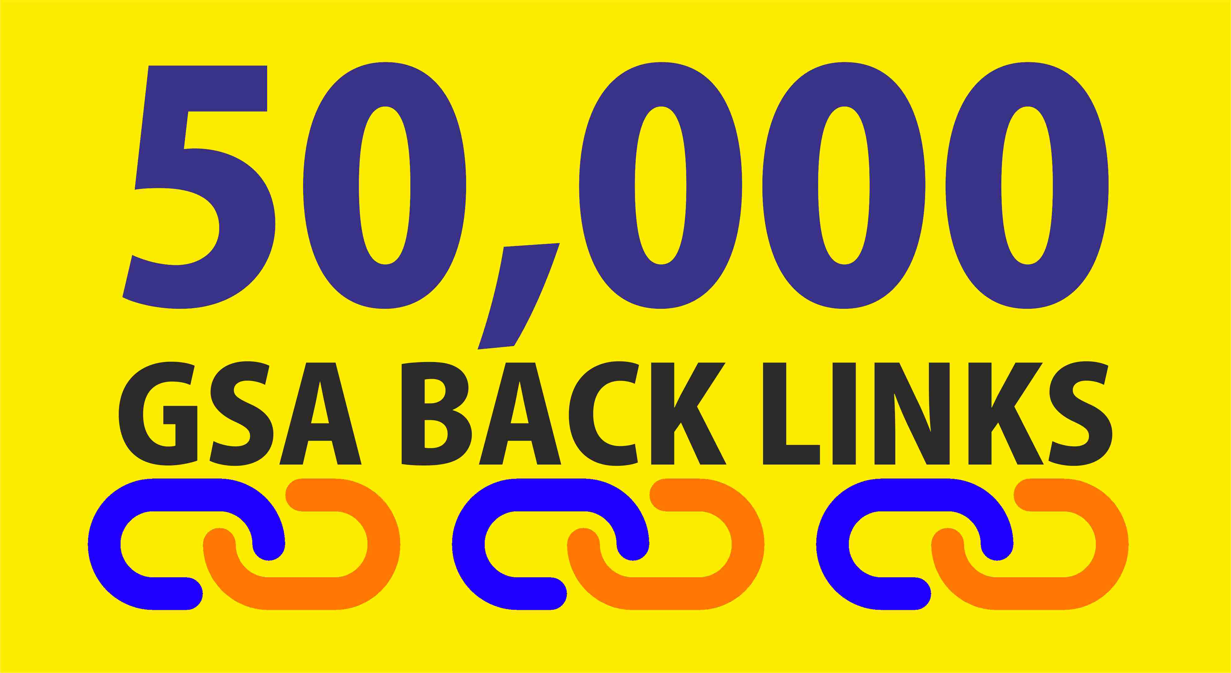 Do 50K High Quality DoFollow GSA Backlinks