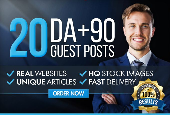 Write And Publish Guest Post On 20 Websites Da 60 Plus Deliver in 24 Hours