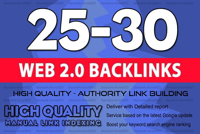 Create 25-30 Manual Web 2.0 authority backlinks