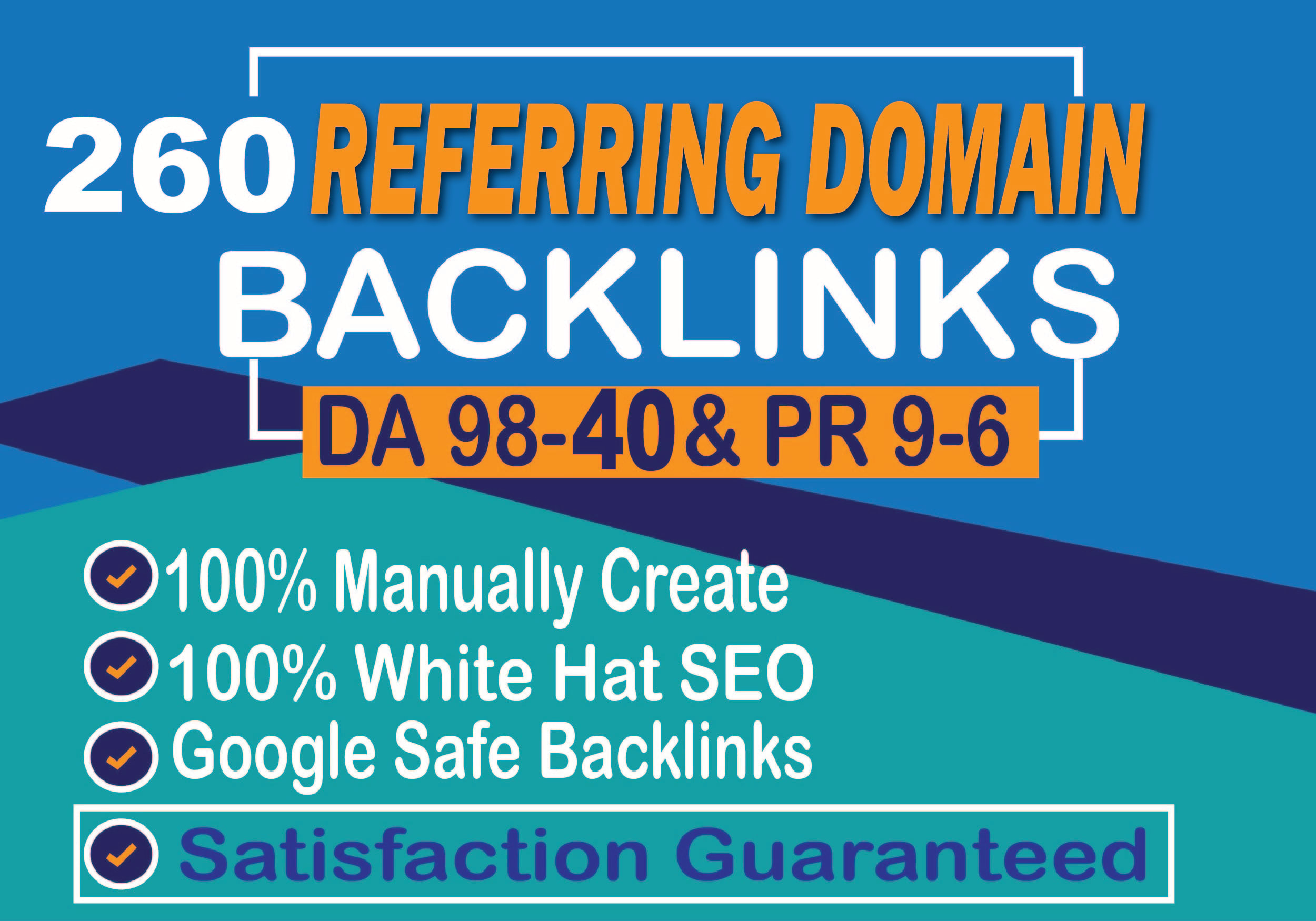 I will build safe way 260 unique referring domain SEO backlinks