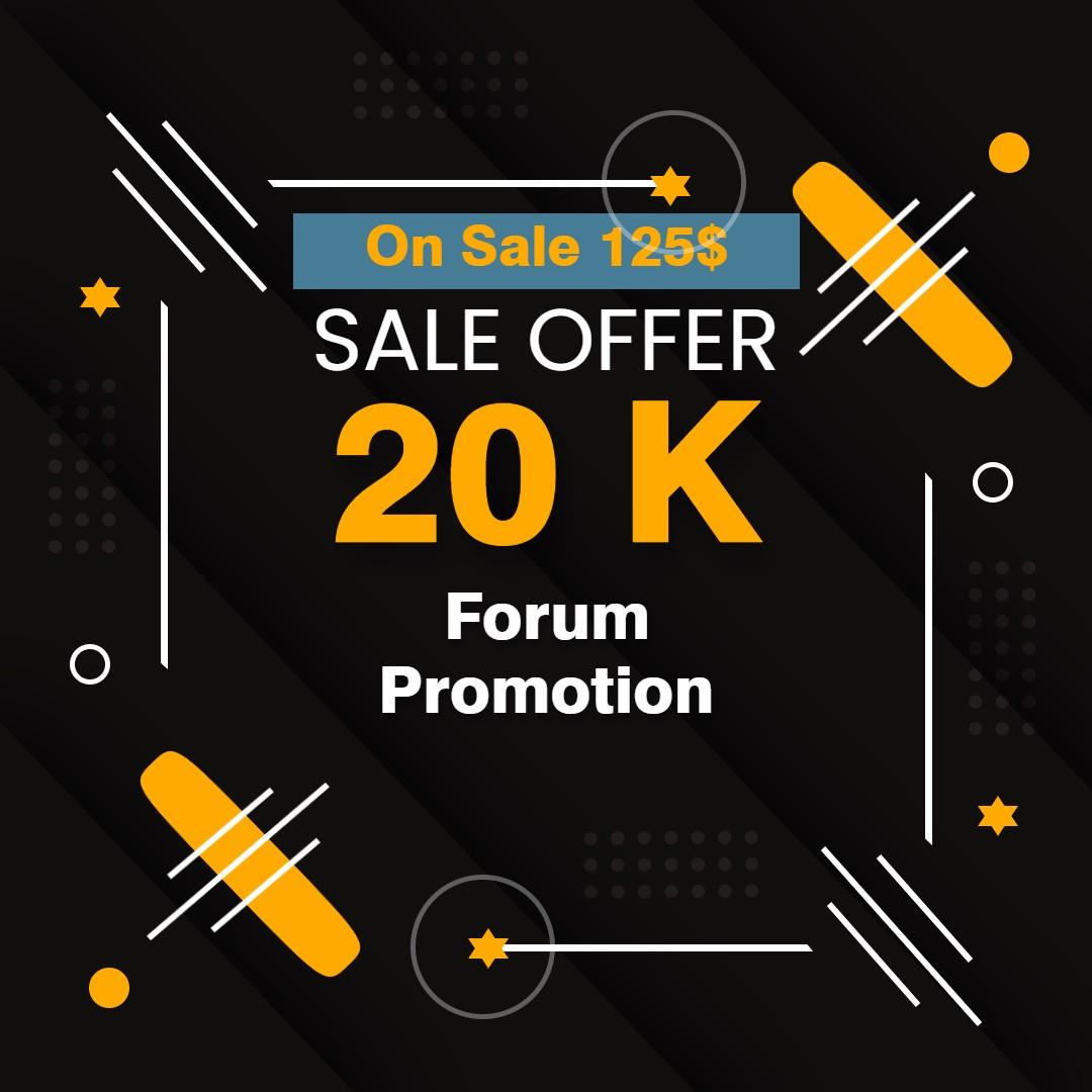 20K Forum Promotion Service Permanent connection guarantee
