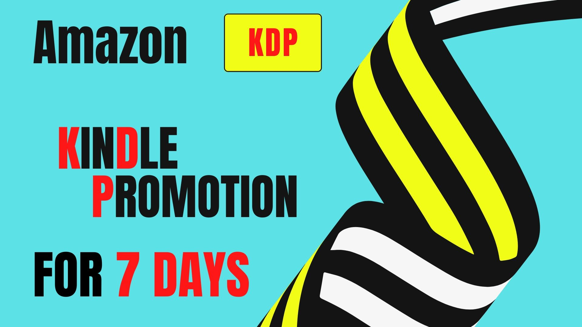 Do Amazon Kindle Promotion For 7 days