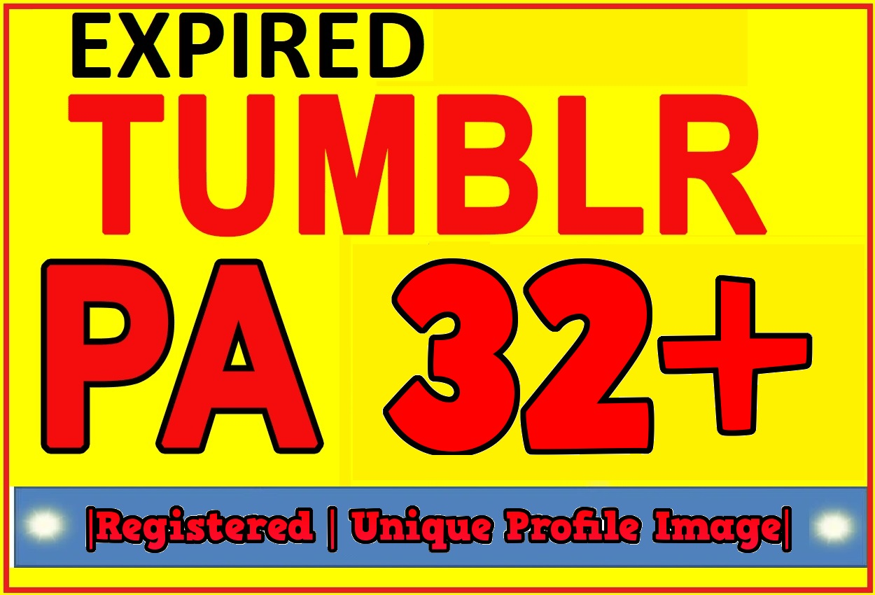 I Will Register 3 Expired Tumblr Blogs PA 32 plus Unique IP