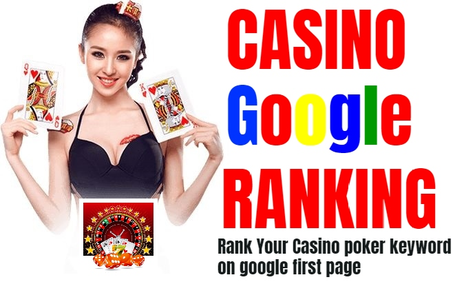I will rank your casino, poker website first page on google