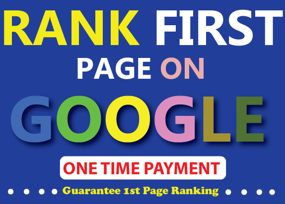 Rank Your Website on 1st Page of Google Guaranteed (One Time Payment)
