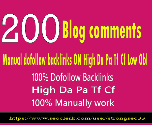 do 200 blog comment on high da pa tf cf and low obl