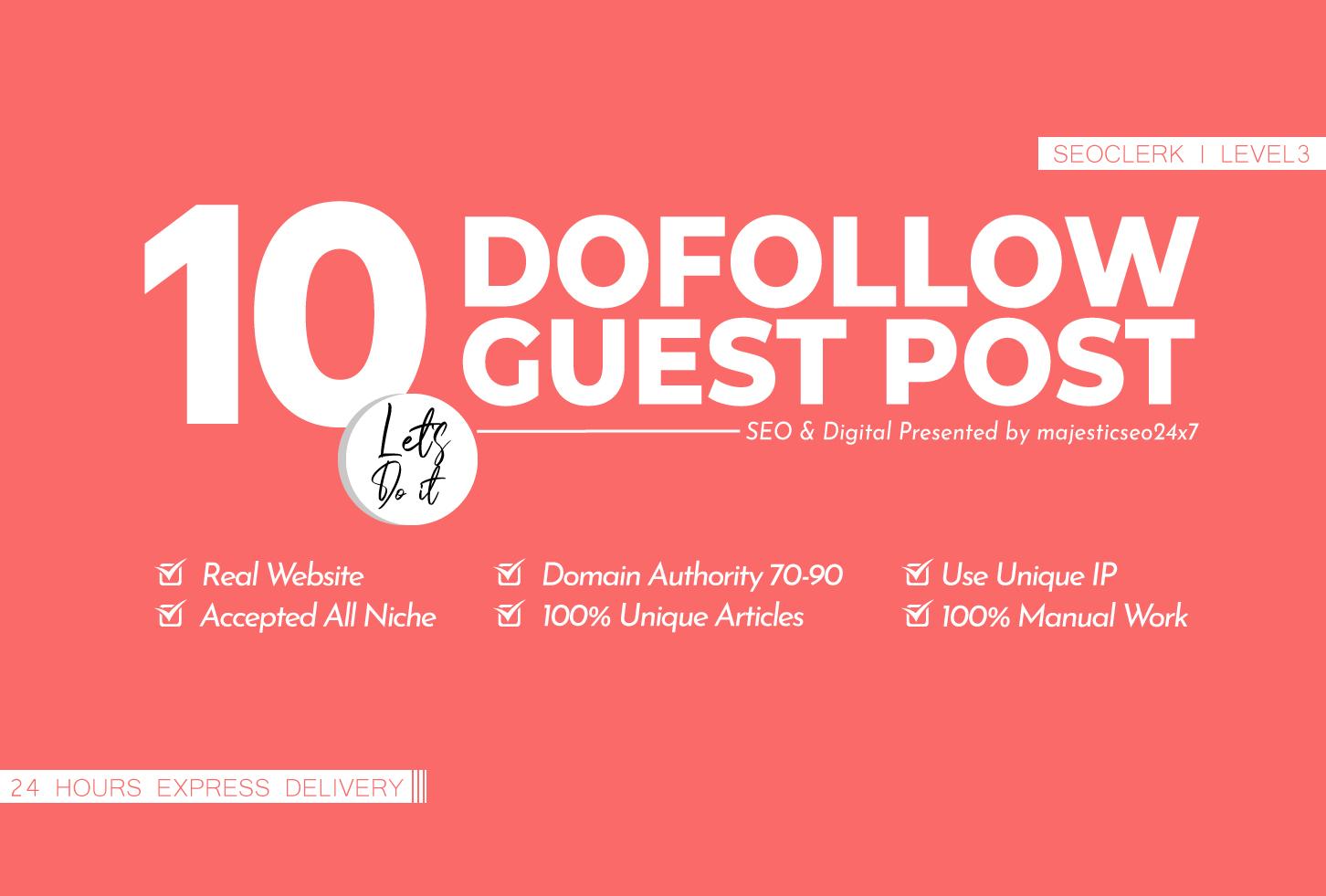10 DA 70-90 DOFOLLOW GUEST POST