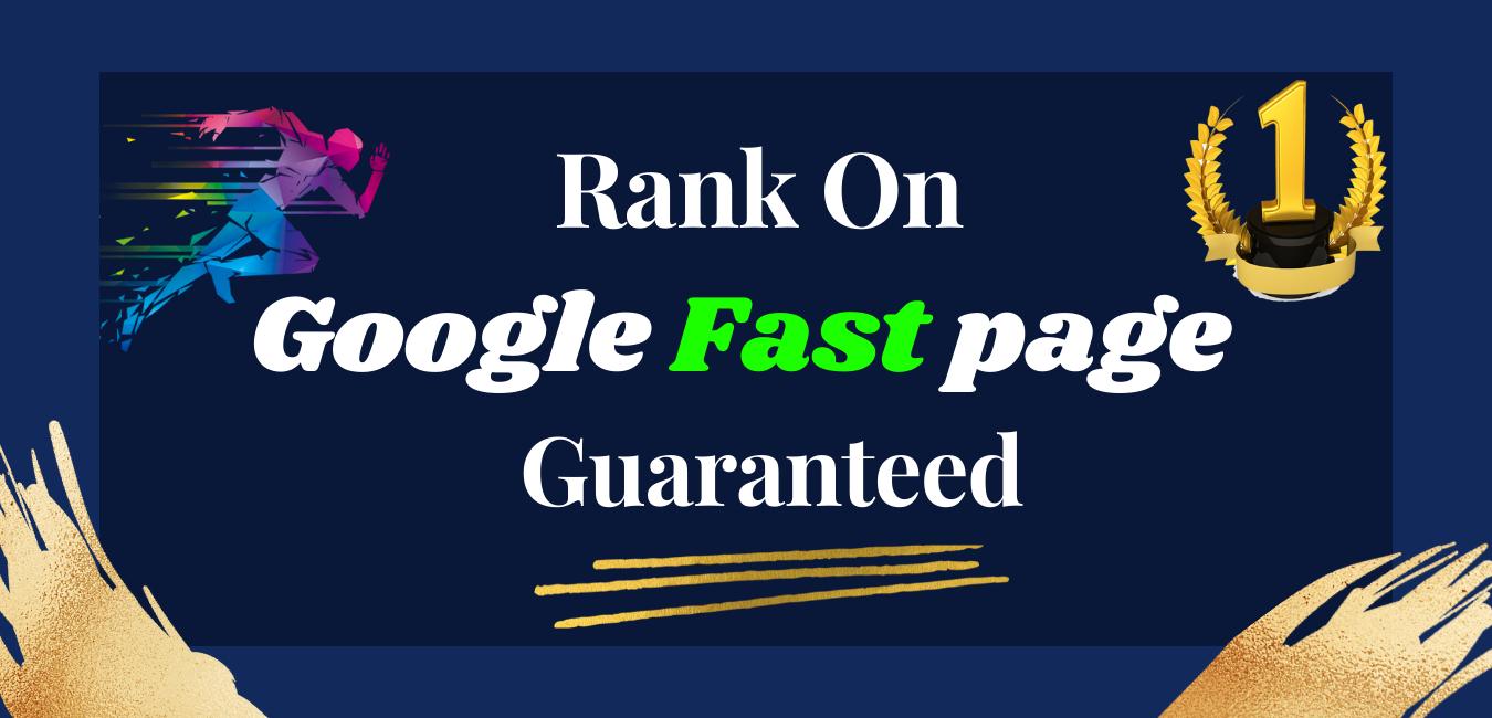 Rank On Google Fast Page Guaranteed