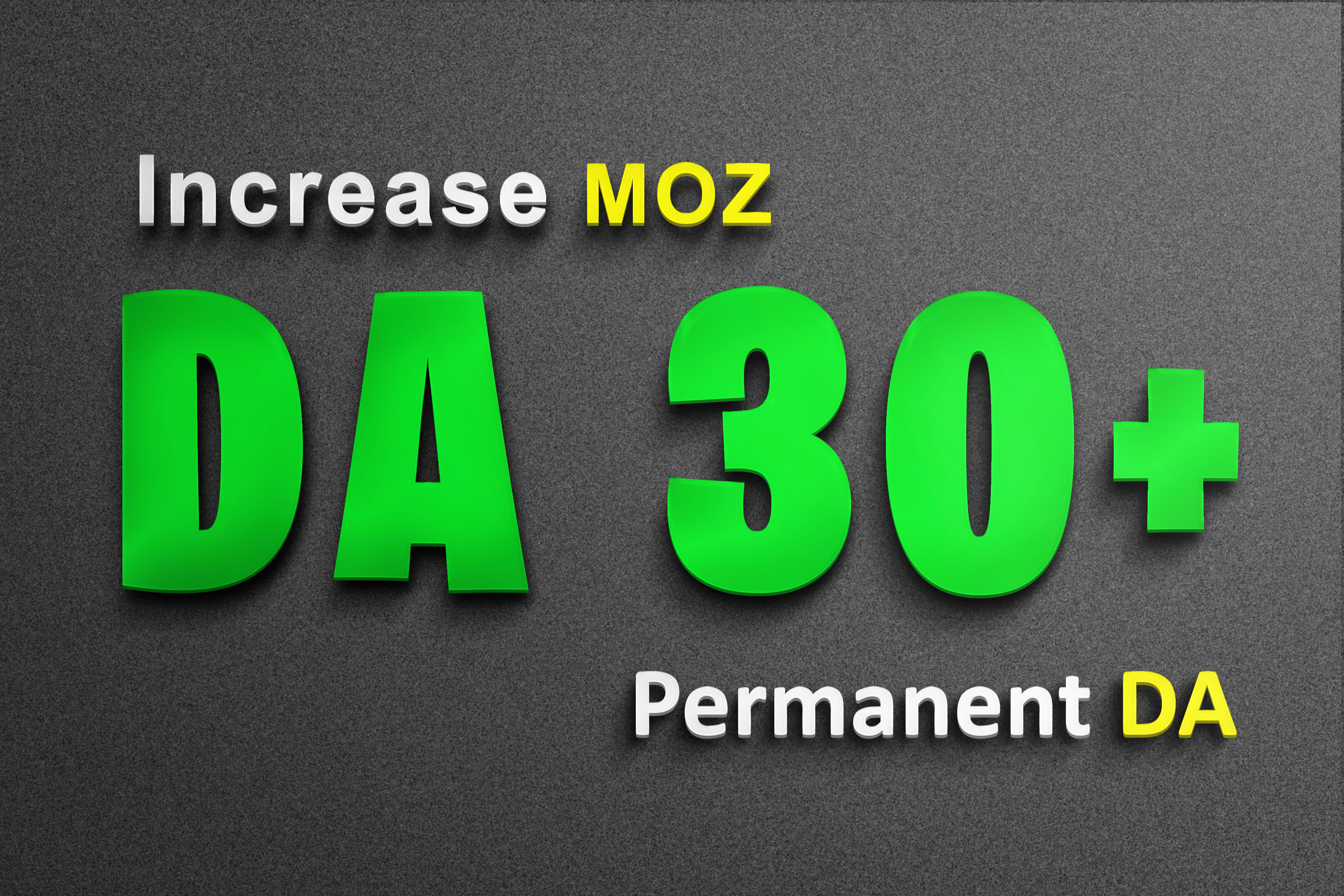 Increase website MOZ DA from DA0 Or any to DA30+ Domain Authority no spam in 3 weeks