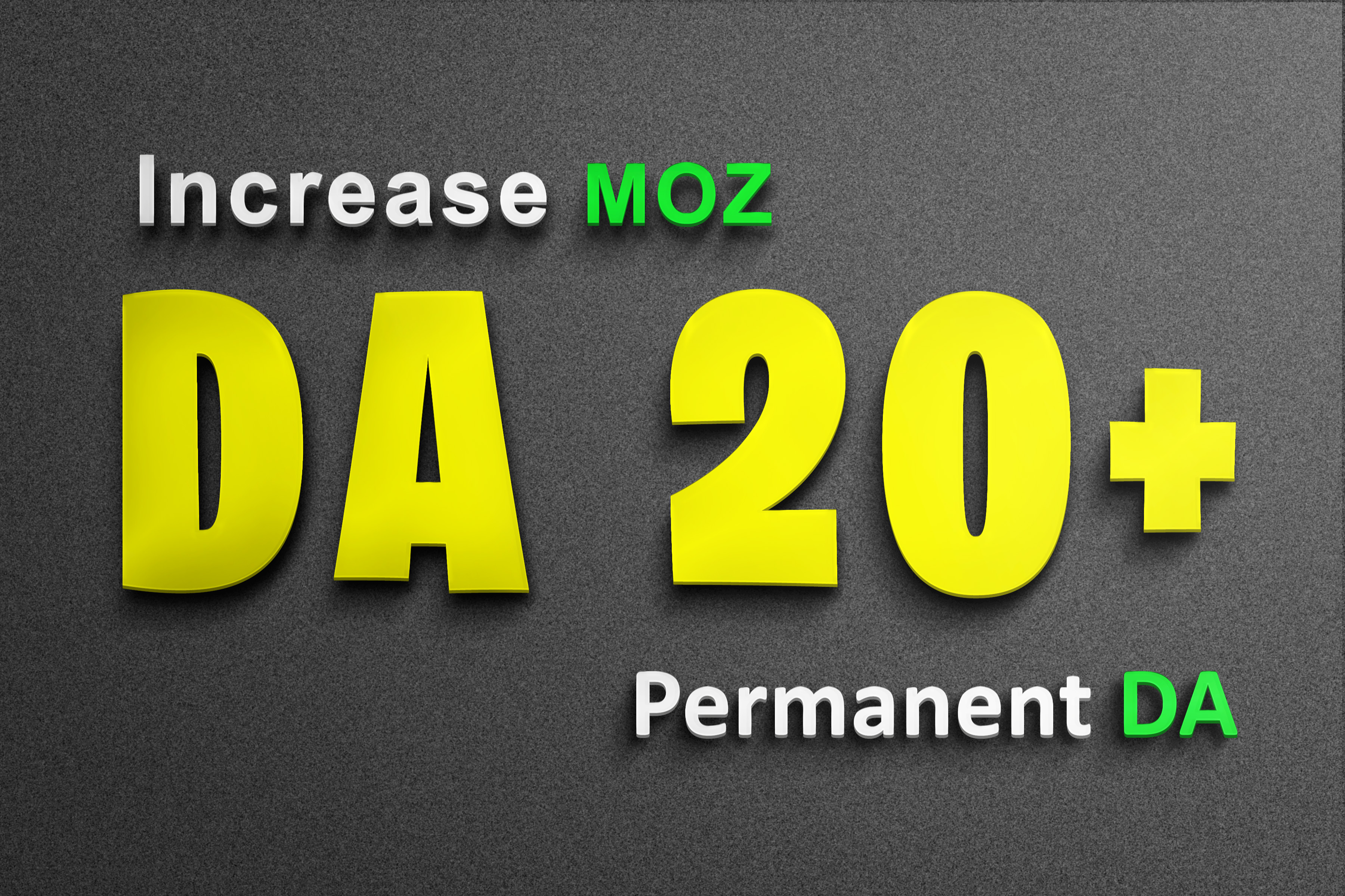 For new clients Increase MOZ DA from DA0 to DA20+ DA40+ Only in 5 extras Domain Authority