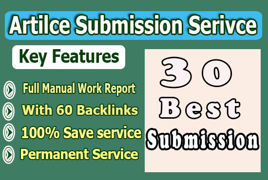 60 Manually Dofollow backlinks from 30 Article Submission SEO content for Google ranking help