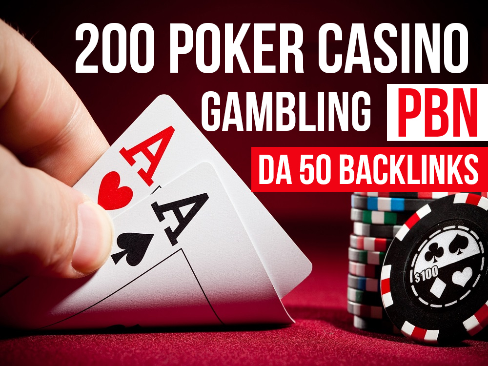 High Special 200 Poker Casino Gambling PBN DA 50 Backlinks