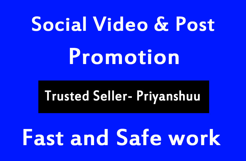 Very Fast Social Post Video Promotion and Marketing in some hours