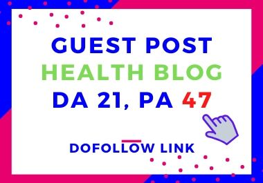 Guest Post On My Health & Fitness Blog DA21,  PA47