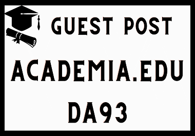 Write And Publish Guest Post on DA 93 Academia. Edu Website With A Permanent Backlink