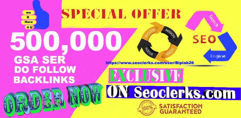 500,000 GSA Dofollow Links for Website Ranking Backlinks