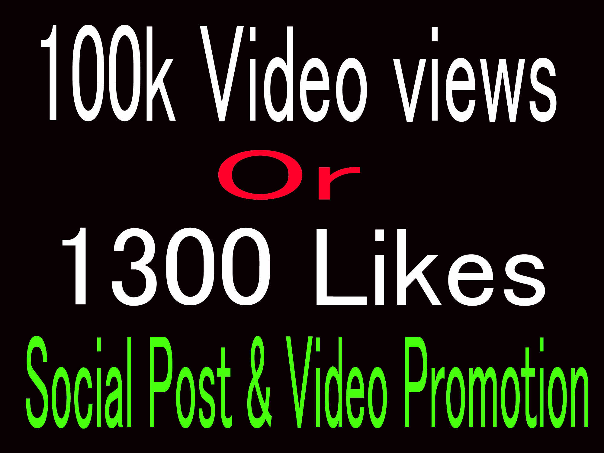 Instantly High-quality 100k Video Views or 1300 likes Promotion With Lifetime Guaranteed